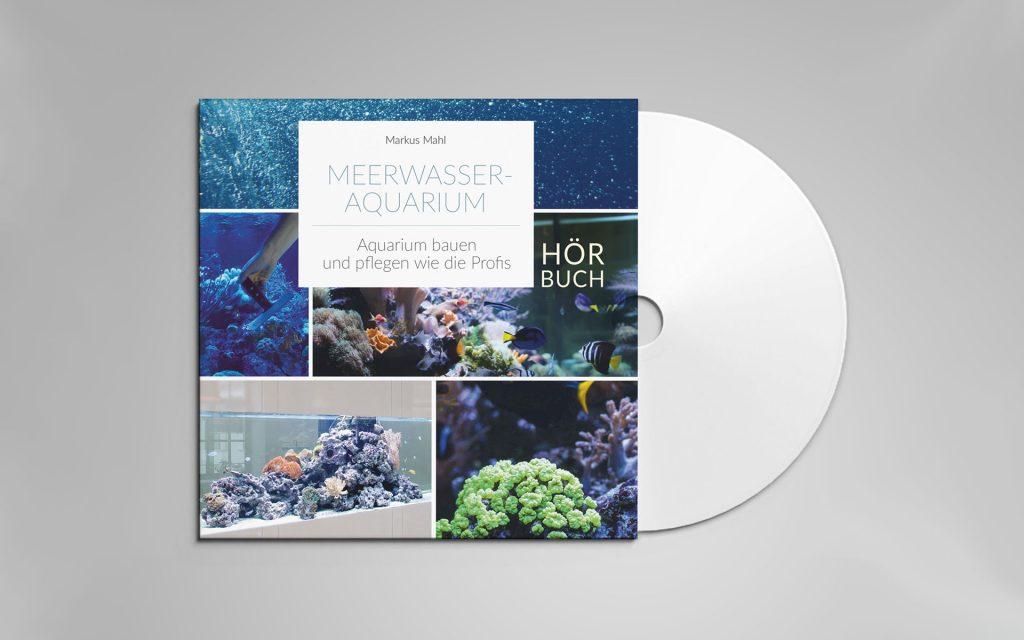 Hörbuch Meerwasseraquarium bauen und pflegen wie die Profis